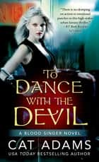 To Dance With the Devil ebook by Cat Adams