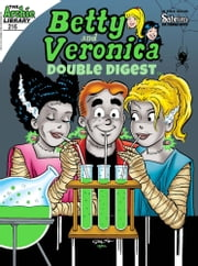 Betty & Veronica Double Digest #216 ebook by Archie Superstars