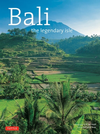 Bali The Legendary Isle ebook by Patrick R. Booz