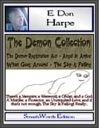 The Demon Collection ebook by E. Don Harpe