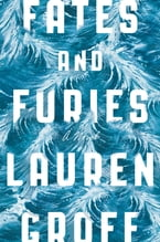 Fates and Furies, A Novel