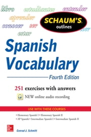Schaum's Outline of Spanish Vocabulary 4E EBOOK ebook by Conrad Schmitt