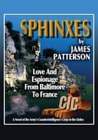 SPHINXES ebook by JAMES PATTERSON