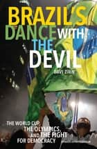 Brazil's Dance with the Devil ebook by Dave Zirin