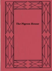 The Pigeon House ebook by Valentine Williams