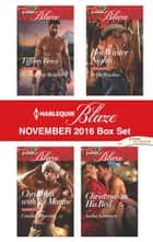 Harlequin Blaze November 2016 Box Set - Christmas with the Marine\Her Naughty Holiday\Hot Winter Nights\Christmas in His Bed ebook by Candace Havens, Tiffany Reisz, Sasha Summers,...