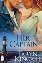 Her Captain ebook by Taryn Kincaid