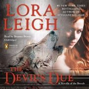 The Devil's Due - A Novella of the Breeds, from ENTHRALLED audiobook by Lora Leigh