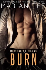 Burn (Helios and MJ Book 2) ebook by Marian Tee