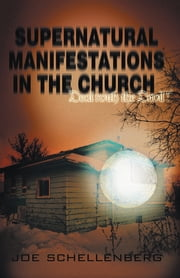 Supernatural Manifestations in the Church - Deal with the Devil ebook by Joseph Schellenberg, D.C.C.