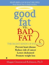 Good Fat vs. Bad Fat ebook by Maggie Greenwood-Robinson