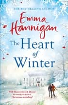 The Heart of Winter ekitaplar by Emma Hannigan