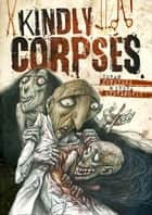 Kindly Corpses ebook by Zoran Penevski, Ivica Stevanović