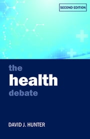 The health debate ebook by David J. Hunter