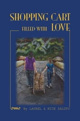 Shopping Cart Filled with Love ebook by Laurel & Nick Salupo