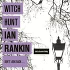 Witch Hunt audiobook by Ian Rankin