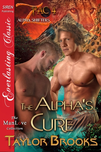 The Alpha's Cure ebook by Taylor Brooks