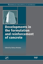 Developments in the Formulation and Reinforcement of Concrete ebook by S. Mindess