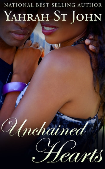 Unchained Hearts ebook by Yahrah St. John