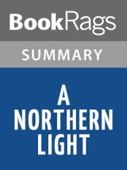 A Northern Light by Jennifer Donnelly l Summary & Study Guide ebook by BookRags