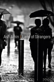 Land of Strangers ebook by Ash Amin