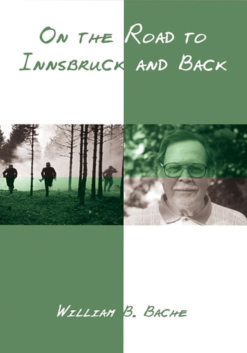 On the Road to Innsbruck and Back ebook by William B. Bache
