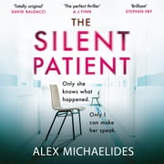 The Silent Patient - The No.1 Bestselling crime thriller you won't want to miss in 2019 Audiolibro by Alex Michaelides