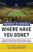 University of Michigan ebook by Alan Goldenbach