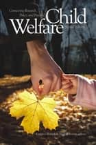 Child Welfare ebook by Kathleen Kufeldt,Brad McKenzie