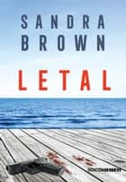 Letal ebook by Sandra Brown, Sergio Moraes Rego
