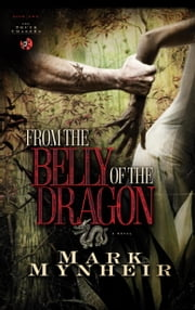 From the Belly of the Dragon ebook by Mark Mynheir