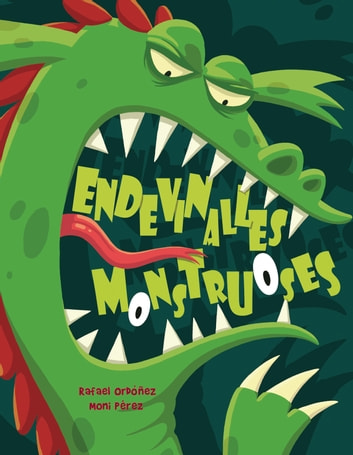 Endevinalles monstruoses ebook by Rafael Ordóñez