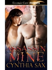 Assassin Mine ebook by Cynthia Sax
