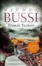 Fremde Tochter - Roman ebook by Michel Bussi, Barbara Reitz