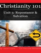 Christianity 101 Unit 3 ebook by Jason Evans