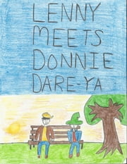 Lenny Meets Donnie Dare Ya! - The Lenny Books, #3 ebook by k s hubley