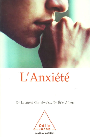 L' Anxiété ekitaplar by Laurent Chneiweiss,Éric Laurent