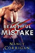 Beautiful Mistake - Royal-Kagan series ebook by Nancy Corrigan