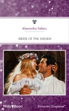 Bride Of The Sheikh ebook by