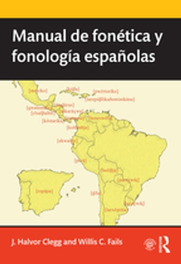 Manual de fonética y fonología españolas ebook by Willis C. Fails,J. Halvor Clegg