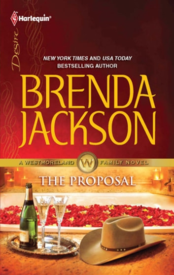 The Proposal Ebook By Brenda Jackson 9781459205604 Rakuten Kobo