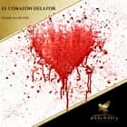 El Corazon Delator audiobook by Edgar Allan Poe