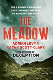 The Meadow ebook by Adrian Levy