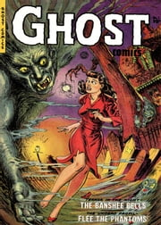 Ghost Comics, Number 1, The Banshee Bells ebook by Yojimbo Press LLC,Fiction House