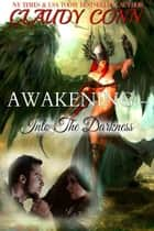 Awakening-Into the Darkness ebook by