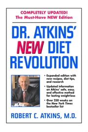 Dr. Atkins' New Diet Revolution ebook by Robert D. C. Atkins