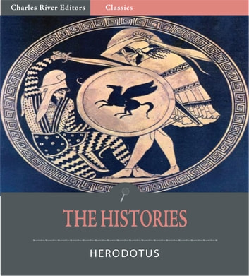 The Histories (Illustrated Editioin) ebook by Herodotus
