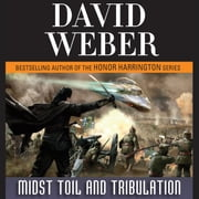 Midst Toil and Tribulation - A Novel in the Safehold Series (#6) audiobook by David Weber