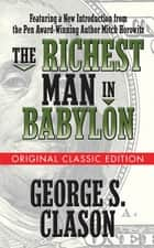 The Richest Man in Babylon (Original Classic Edition) eBook by George S. Clason, Mitch Horowitz, Mitch Horowitz