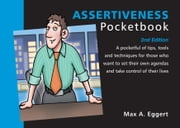 Assertiveness Pocketbook - 2nd Edition ebook by Max A. Eggert